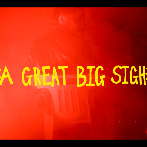 4. *a great big sigh* trailer Aug 2019 Video