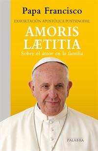 Exhortación Amoris Laetitia