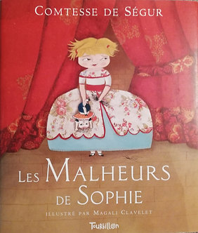 """La Contesse de Ségur """"Les malheurs de Sophie"""""""