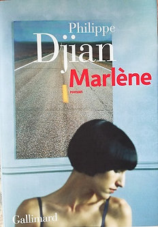 "Philippe Djian ""Marlène"""