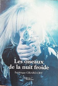 """Frédérique Girard-Ory """"Les oiseaux de la nuit froide"""""""