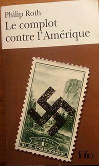 """Philippe Roth """"Le complot contre l'Amérique"""""""