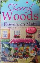 "Sherryl Woods ""Flowers on Main"""
