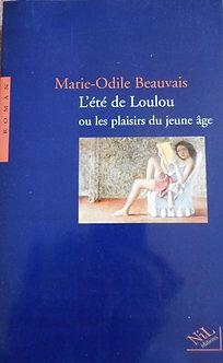 """Marie-Odile Beauvais """"L'été de loulou ou les plaisirs du jeune âge"""""""
