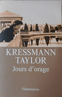 """Kressmann Taylor """"Jours d'orages"""""""