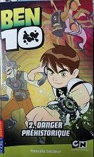 """Pascal lecoeur """"Ben 10 2. Danger préhistorique"""""""