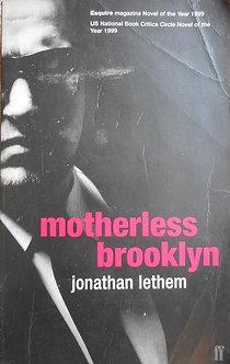 "Jonathan Lethem ""Motherless brooklyn"""