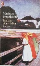 """Marianne Fredriksson """"Hanna et ses filles"""""""