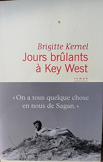 "Brigitte Kernel ""Jours brûlants à Key West"""