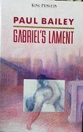 "Paul Bailey ""Gabriel's Lament"""