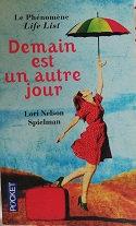 """Lori Nelson Spielman """"Demain est un autre jour"""""""