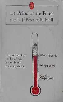 "L.J Peter & R.Hull ""LePrincipe de Peter"""