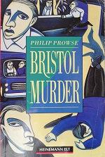 """Philip Prowse """"Bristol Murder"""""""
