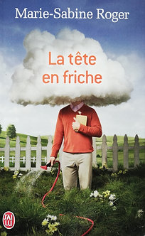 "Marie-Sabine Roger ""La tête en friche"""