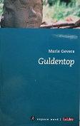 """Marie Gevers """"Guldentop"""""""