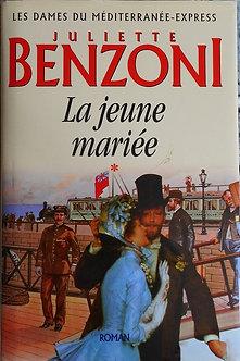 """Juliette Benzoni """"La jeune marié"""""""