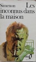 """Georges Simenon """"Les inconnus dans la maison"""""""