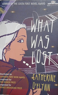 """Catherine O'Flynn """"What was Lost"""""""