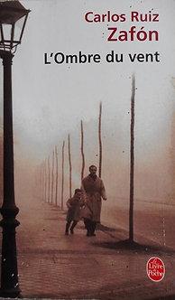 """Carlos Ruiz Zafon """"L'Ombre du vent"""""""