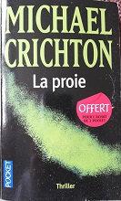 """Michael Crichton """"La proie"""""""