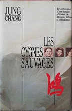 """Jung Chang """"Les cygnes sauvages"""""""