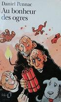 """Daniel Pennac """"Au bonheur des ogres"""""""