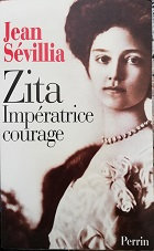 """Jean Sévill """"Zita impératrice courage"""""""