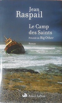 "jean Raspail ""Le Camp des Saints"""