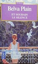 """Belva Plain """"Et soudain le silence"""""""