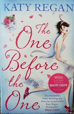 """Katy Regan """"The once before the one"""""""