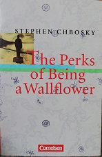 """Stephen Chbosky """"The Perks of being a Wallflower"""""""