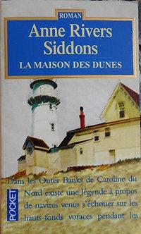 """Anne Rivers Siddons """"La maison des dunes"""""""