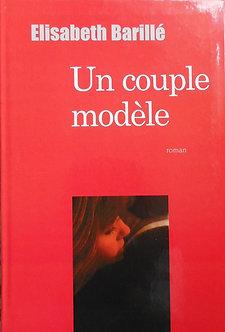 """Elisabeth Barillé """"Un couple modèle"""""""