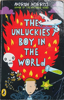 """Andrew Norriss """"The Unluckiest boy in the world"""""""