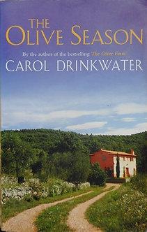 "Carol Drinkwater ""The Olive Season"""