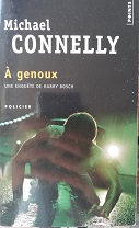 """Michael Connelly """"A genoux"""""""