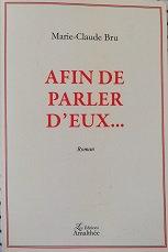 """Marie-Claude Bru """"Afin de parler d'eux..."""""""