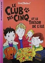 """Enid Blyton """"Le Club des cinq et le trésor de l'île"""""""
