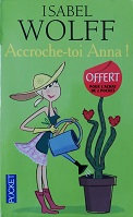 "Isabel Wolf ""Accroche-toi Anna"""