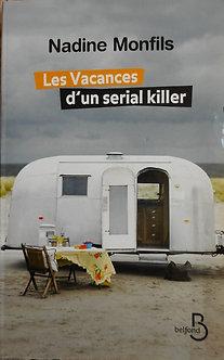 """Nadine Monfils """"Les vacances d'un serial killer"""""""