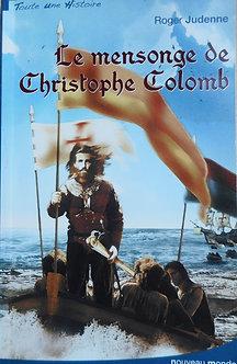 "Roger Judenne ""Le mensonge de Christophe Colomb"""
