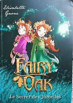 """Elisabetta Gnone """"Frairy Oak - Le secret des jumelles"""""""