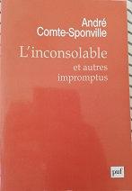 """André Comte-Sponville """"L'inconsolable et autres impromptus"""""""