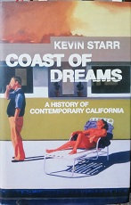"Kevin Starr ""Coast of dreams"""