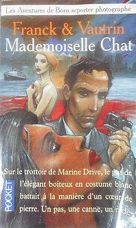 """Franck & Vautrin """"Mademoiselle Chat"""""""