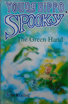 """Tessa Krailing """"Young Hippo Spooky. The Green Hand"""""""