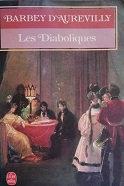 """Barbey D'Aurevilly """"Les diaboliques"""""""