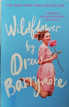 """Drew Barrymore """"Wildflower"""""""