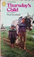 """Noel Streatfeild """"Thursday's child"""""""