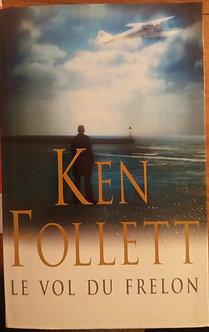 """Ken Follet """"le vol du frelon"""""""